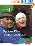 S/NVQ Level 3 Health and Social Care...