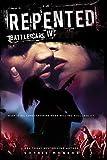 Repented: Battlescars IV