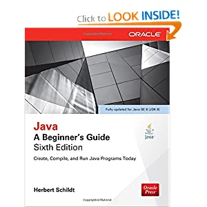 Java: A Beginner's Guide, Sixth Edition: Herbert Schildt