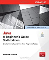 Java: A Beginner's Guide, 6th Edition Front Cover