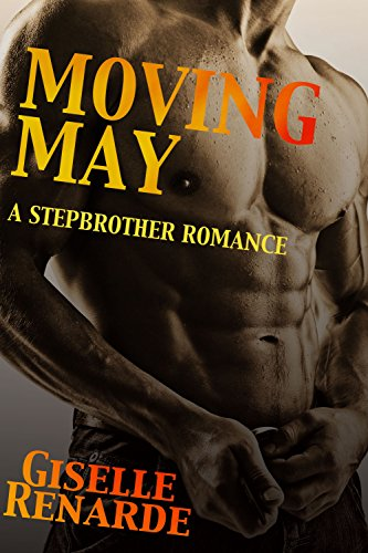 Book: Moving May - A Stepbrother Romance by Giselle Renarde