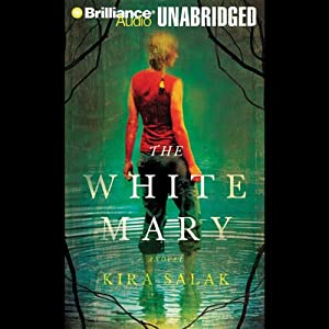 The White Mary | [Kira Salak]