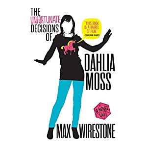 The Unfortunate Decisions of Dahlia Moss Audiobook
