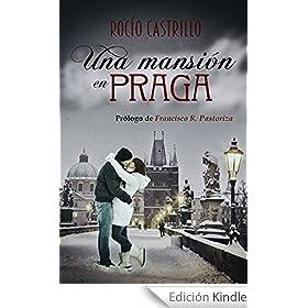 UNA MANSIÓN EN PRAGA: Nueva edición, revisada