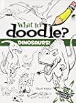 What to Doodle? Dinosaurs!