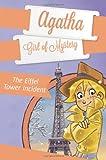 Steve Stevenson The Eiffel Tower Incident (Agatha: Girl of Mystery)