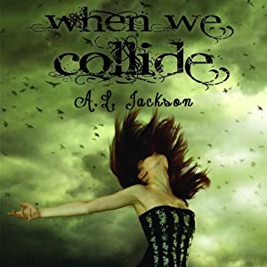 When We Collide Audiobook