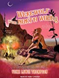 Werewolf in the North Woods (Wild About You)