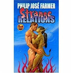 Strange Relations by Philip Jose Farmer