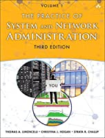 The Practice of System and Network Administration: Volume 1, 3rd Edition Front Cover