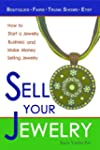 Sell Your Jewelry: How to Start a Jew...