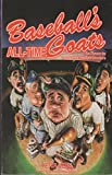 Baseball's All-Time Goats As Chosen by America's Top Sportswriters (1558501045) by Weiss, Peter