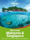 img - for Lonely Planet Discover Malaysia & Singapore (Travel Guide) book / textbook / text book