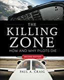 img - for The Killing Zone, Second Edition: How & Why Pilots Die book / textbook / text book