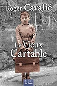 Le vieux cartable par Éditions De Borée