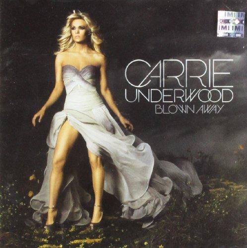 Carrie Underwood - Blown Away, - Zortam Music