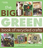 Big Green Book of Recycled Crafts  (Leisure Arts #4802)