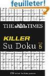 The Times Killer Su Doku Book 5: The...