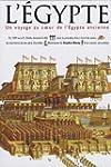 �GYPTE ANCIENNE (L') : UN VOYAGE AU C...