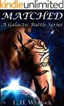 Matched (A Galactic Battle Series Boo...