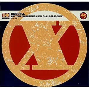 Burrell - Put Your Trust In The Music