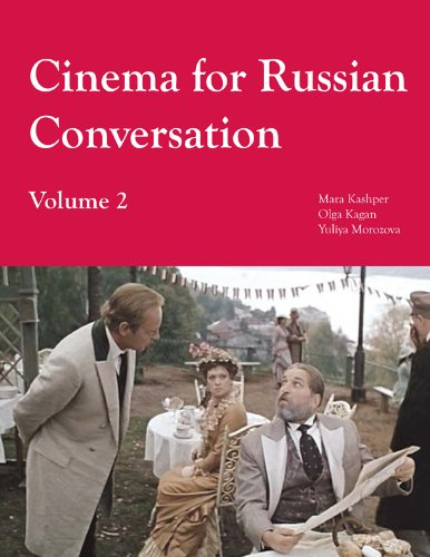 Cinema for Russian Conversation, Volume 2
