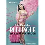 """Die Kunst der Burlesque - Die Kunst des Fetischvon """"Dita von Teese"""""""