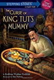 img - for The Curse of King Tut's Mummy (A Stepping Stone Book(TM)) book / textbook / text book