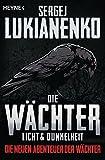 Die Wächter - Licht und Dunkelheit: Roman (Die neuen Abenteuer der Wächter 1)