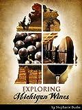 Exploring Michigan Wines