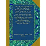 Acts Of The Legislatures Of The States Of Pennsylvania And New York, Relating To The Delaware, Lackawanna, And...