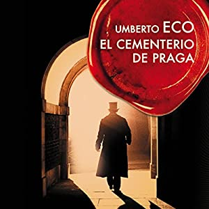 El cementerio de Praga [The Prague Cemetery] Audiobook
