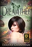 Dreamthief (Fairy World MD Book 1) by Tamara Grantham