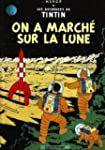 TINTIN T.17 : ON A MARCH� SUR LA LUNE