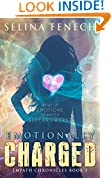 Emotionally Charged (Empath Chronicles Book 1)
