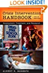 Crisis Intervention Handbook: Assessm...