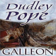 Galleon (       UNABRIDGED) by Dudley Pope Narrated by Ric Jerrom