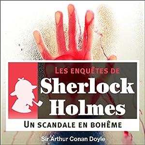 Un scandale en Bohême (Les enquêtes de Sherlock Holmes 11)   Livre audio