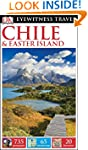DK Eyewitness Travel Guide: Chile & E...