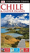 DK Eyewitness Travel Guide: Chile & Easter Island (Eyewitness Travel Guides)
