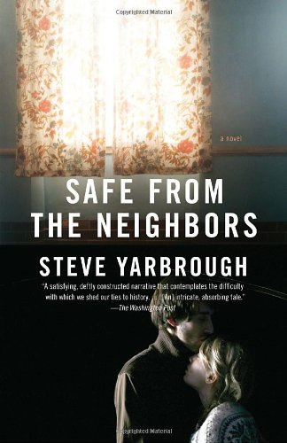 Safe from the Neighbors (Vintage Contemporaries)