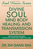 img - for Divine Soul Mind Body Healing and Transmission System Special Edition: The Divine Way to Heal You, Humanity, Mother Earth, and All Universes book / textbook / text book