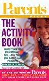 Parents Picks: The Activity Book (0312988745) by Editors of Parents Magazine