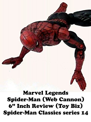 "Marvel Legends SPIDER-MAN (Web Cannon) 6"" inch review (Toy Biz) Spider-Man Classics series 14"