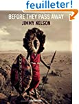 Before They Pass Away / Les derni�res...
