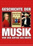 Geschichte der Musik: von der Antike bis zur Gegenwart