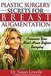 Plastic Surgery Secrets for Breast Au...