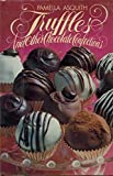 img - for Truffles and Other Chocolate Confections by Asquith, Pamella (1988) Hardcover book / textbook / text book