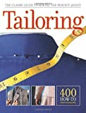 Tailoring: The Classic Guide to Sewing the Perfect Jacket by Editors of CPi Rev Upd edition [Paperback(2011)]