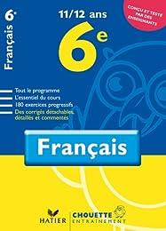 Français 6e : 11-12 Ans